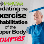Updating the Exercise Rehabilitation of the Upper Body Courses