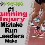 #1 Running Injury Mistake Run Leaders Make