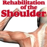 Exercise Rehabilitation of the Shoulder