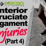 Anterior Cruciate Ligament Injuries (Part 4)