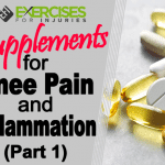 Supplements for Knee Pain and Inflammation (Part 1)