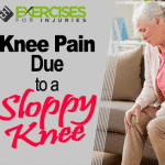 Knee Pain Due to a Sloppy Knee