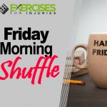 Friday Morning Shuffle