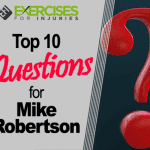 Top 10 Questions for Mike Robertson