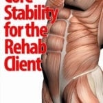 Core Stability for the Rehab Client