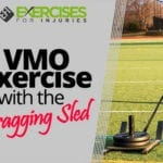 VMO Exercise with the Dragging Sled