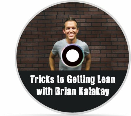Tricks to Getting Lean with Brian Kalakay - CD