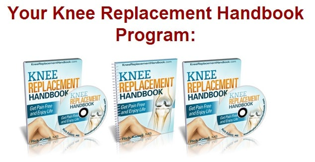 Knee Replacement Handbook Program 10 Question Quiz on Knee Replacement Recovery