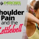 Shoulder Pain and the Kettlebell with Chris Lopez