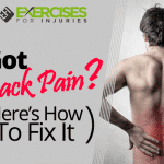 Got Back Pain? (Here's How To Fix It)