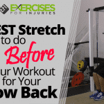 BEST Stretch to do Before Your Workout for Your Low Back