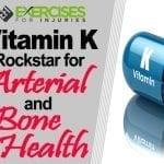 Vitamin K – Rockstar for Arterial and Bone Health