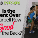 Is the Bent Over Barbell Row Good for the Back?