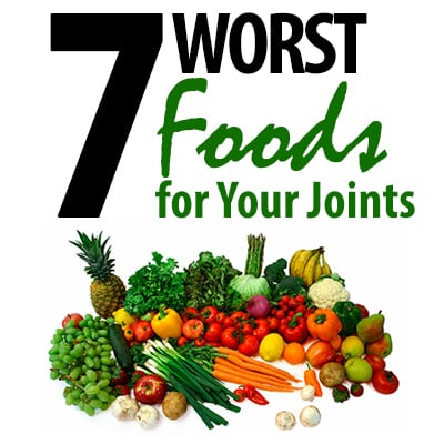 7 Worst Foods for Your Joints