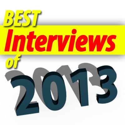 Best Interviews of 2013