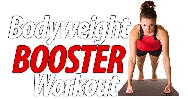 Bodyweight-Booster-Workout