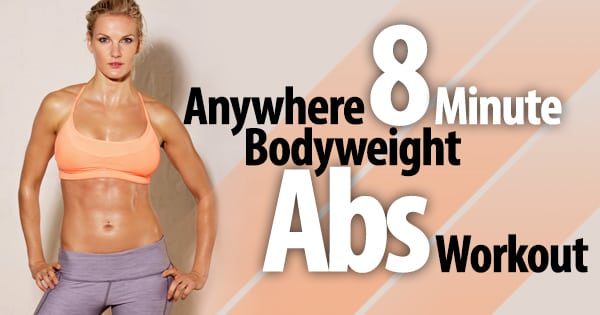 Anywhere 8 Minute Bodyweight Abs Workout