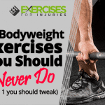 2 Bodyweight Exercises You Should Never Do (and 1 you should tweak)