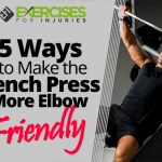5 Ways to Make the Bench Press More Elbow Friendly