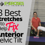 3 Best Stretches to Help Fix Anterior Pelvic Tilt