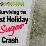 Surviving the Post Holiday Sugar Crash