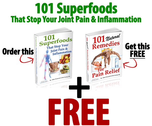 101 Superfoods for Joint Pain1 7 Superfoods that Naturally Boost Your Immunity