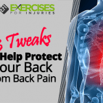 3 Tweaks to Help Protect Your Back from Back Pain