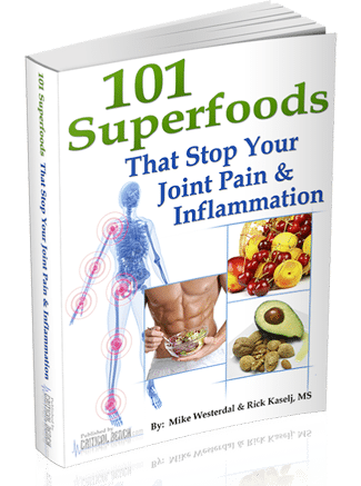 101 Superfoods that Stop your joint pain and inflammation