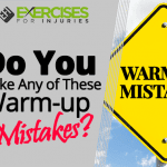 Do You Make Any of These Warm-up Mistakes?