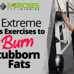 6 Extreme Abs Exercises to Burn Stubborn Fats