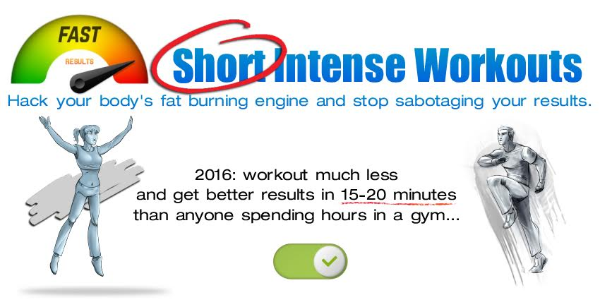 Short Intense Workouts