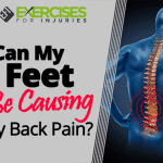 Can My Feet Be Causing My Back Pain?