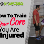 How To Train Your Core If You Are Injured