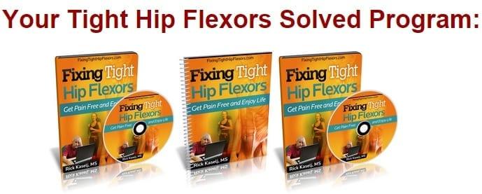 Tight Hip Flexors Solved Program by Rick Kaselj
