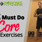 2 Must Do Core Exercises