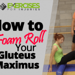 How to Foam Roll Your Gluteus Maximus