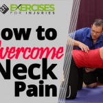 How to Overcome Neck Pain