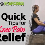3 Quick Tips for Knee Pain Relief