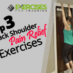 Top 3 Back Shoulder Pain Relief Exercises