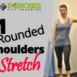 #1 Rounded Shoulders Stretch