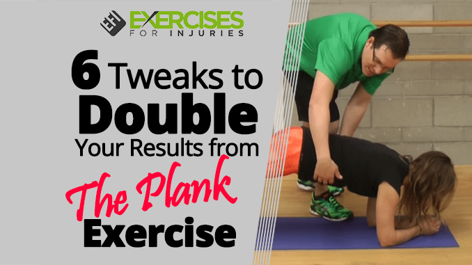 6 tweaks to double your results from the plank exercise for Plank workout results