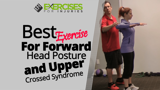 Best Exercise For Forward Head Posture And Upper Crossed