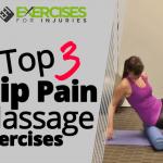 Top 3 Hip Pain Massage Exercises