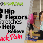 3 Hip Flexors Stretches To Help Relieve Back Pain