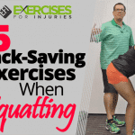 5 Back-Saving Exercises When Squatting