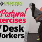 6 Postural Exercises for Desk Workers