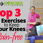 Top 3 Exercises to Keep your Knees Pain-free