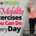 3 Mobility Exercises You Can Do Every Day