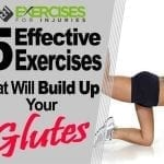 5 Effective Exercises That Will Build Up Your Glutes