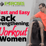 4 Fast and Easy Back Strengthening Workout for Women
